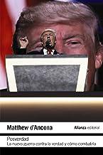 Posverdad: La nueva guerra en torno a la verdad y cómo contraatacar (El libro de bolsillo - Ciencias sociales) (Spanish Ed...