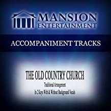 The Old Country Church (Traditional) [Accompaniment Track]