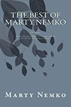 The Best of Marty Nemko, 3rd Edition: 86 o his 3,400 articles on career, personal life, and improving society.