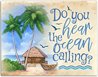 Do You Hear The Ocean Calling - 11x14 Unframed Art Print - Great Gift and Decor for Beach House Under $15