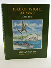 Isle of Wight at War, 1939-1945