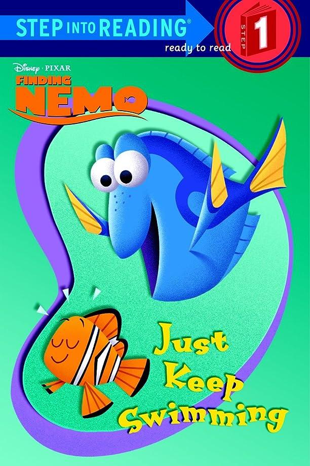 トーストポスト印象派感動するJust Keep Swimming (Disney/Pixar Finding Nemo) (Step into Reading) (English Edition)
