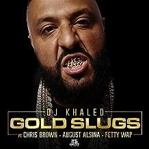 Gold Slugs [Explicit]