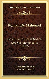 Roman De Mahomet: Ein Altfranzosisches Gedicht Des XIII Jahrhunderts (1887)