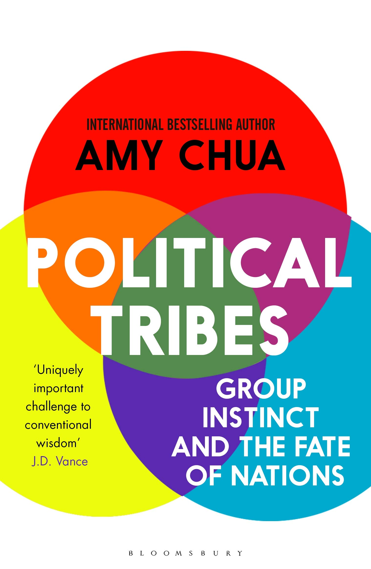 Political Tribes: Group Instinct And The Fate Of Nations (English Edition)