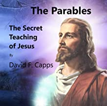 The Parables: The Secret Teaching of Jesus