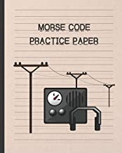 MORSE CODE PRACTICE PAPER: WRITING NOTEBOOK | LEARN AND PRACTICE YOURSELF | CREATIVE GIFT.