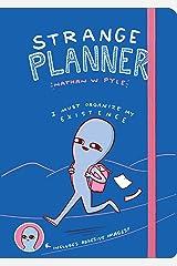 Strange Planner (Strange Planet Series) Misc.