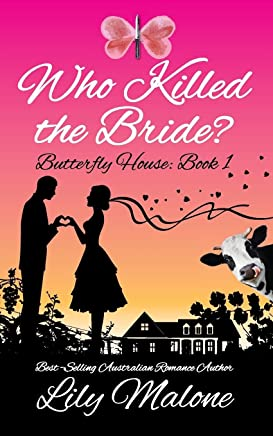 Who Killed The Bride?: Butterfly House, Book 1