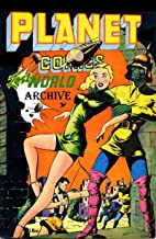 The Lost World Archive [Illustrated]
