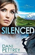 Silenced (Alaskan Courage) (Volume 4)