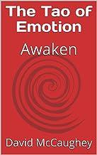 The Tao of Emotion: Awaken