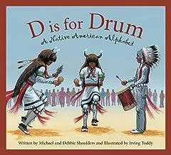 D Is for Drum: A Native American Alphabet (Alphabet Books)