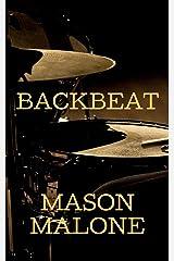 Backbeat Kindle Edition