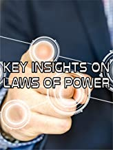 Key Insights on Laws of Power