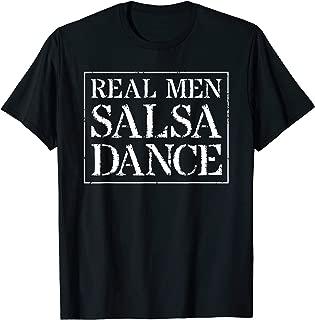 Mens Salsa Dancing T Shirt For Men: Real Men Salsa Dance