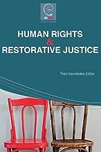Human Rights and Restorative Justice (Restorative Justice Series)