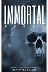 Immortal Fears Kindle Edition