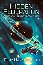Hidden Federation: Federation Trilogy Book Three
