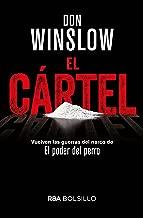 El cártel: Premio RBA de Novela Negra 2015 (NOVELA POLICÍACA BIB) (Spanish Edition)