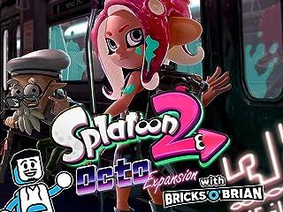 Clip: Splatoon 2 Octo-Expansion with Bricks 'O' Brian!