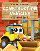 Construction Vehicles Coloring Book: A Fun Activity Book for Kids Filled With Big Trucks, Cranes, Tractors, Diggers and Dumpers (Ages 4-8)