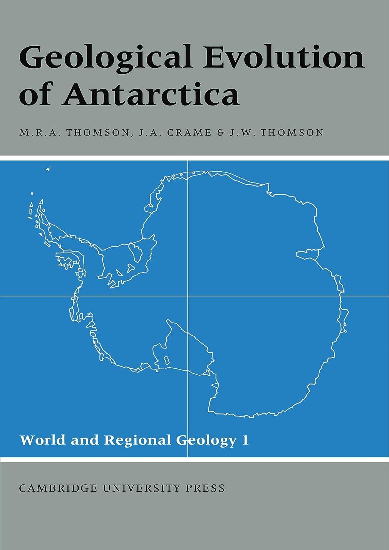談話ある症候群Geological Evolution of Antarctica (World and Regional Geology)