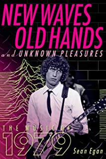 New Waves, Old Hands, And Unknown Pleasures: The Music Of 1979