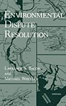 Environmental Dispute Resolution (Environment, Development and Public Policy: Environmental Policy and Planning)