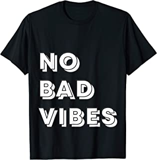No Bad Vibes - Best Typography T-Shirt