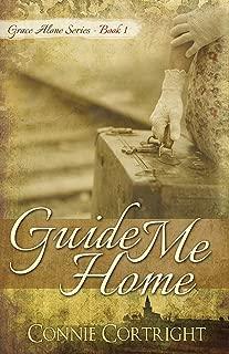 Guide Me Home (Grace Alone Series Book 1)