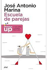 Escuela de parejas (Biblioteca UP) (Spanish Edition) Format Kindle