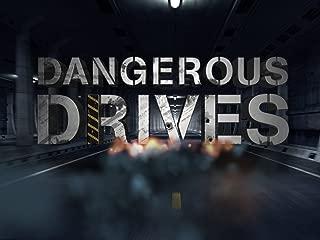 Dangerous Drives Season 1