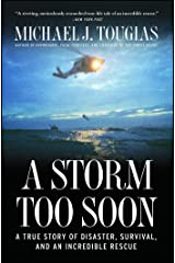 A Storm Too Soon: A True Story of Disaster, Survival and an Incredib Kindle Edition
