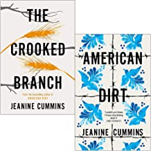 The Crooked Branch & American Dirt By Jeanine Cummins 2 Books Collection Set