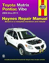 Haynes Toyota Matrix & Pontiac Vibe, 2003 Thru 2008 Repair Manual (92060)