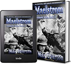 Ascension Series, Book 2: Maelstrom: A Novel of Nazi Germany