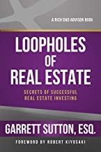 Loopholes of Real Estate (Rich Dad's Advisors (Paperback)) Book PDF