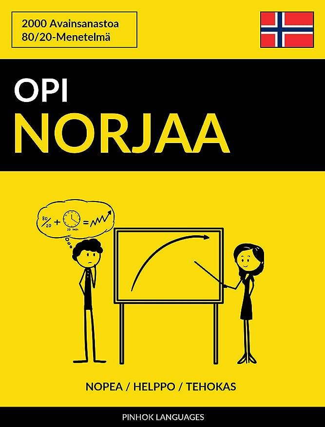 王室ボットヨーロッパOpi Norjaa - Nopea / Helppo / Tehokas: 2000 Avainsanastoa (Finnish Edition)