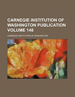 Carnegie Institution of Washington Publication Volume 148