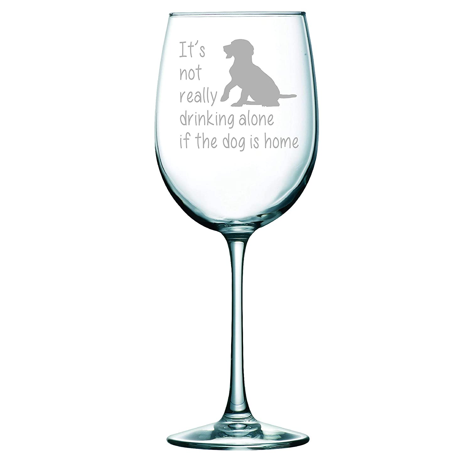C M It's Long-awaited not really drinking alone glas if Sale price the home dog wine is