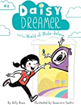 daisy dreamer and the world of make believe