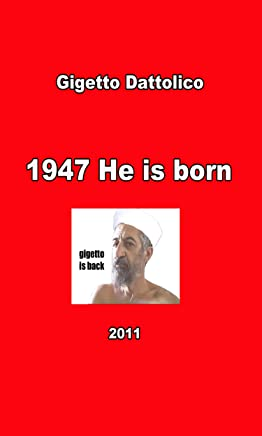 1947 He is Born