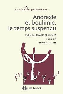 comprar comparacion Anorexie et boulimie le temps suspendu : Individu famille et société (Carrefour des psychothérapies) (French Edition)