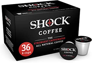 Shock Coffee K-Cup. The Strongest Caffeinated All Natural K-Cup, Up to 50% more Caffeine than Regular Coffee, 36 count