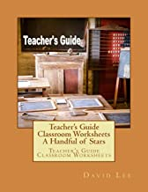 Teacher's Guide Classroom Worksheets A Handful of Stars: Teacher's Guide Classroom Worksheets