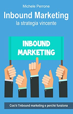Inbound Marketing: la strategia vincente