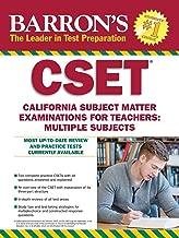 Barron's CSET: California Subject Matter Exams for Teachers: Multiple Subjects (Barron's Test Prep CA)