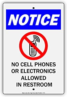 Notice No Cell Phones Or Electronics Allowed In Restroom With Graphic Restriction Alert Warning Notice Aluminum Metal Tin 8