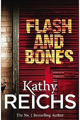 Flash and Bones: (Temperance Brennan 14) Kindle Edition